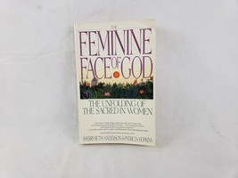 The Feminine Face of God: The Unfolding of the Sacred in Women by  Sherr... - $5.21