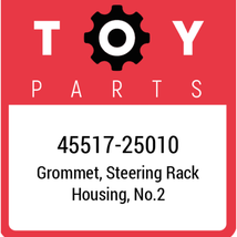 45517-25010 Toyota Grommet Steering, New Genuine OEM Part - $14.58