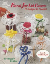 Floral Jar Lid Covers, Crochet Flower Jar Toppers Pattern Booklet  ASN 1145 NEW - $9.95