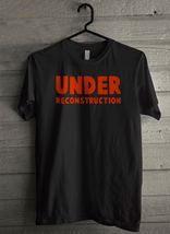 Under Reconstruction Men's T-Shirt - Custom (1603) - $19.12+