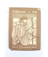 Folkwear French Cheese Makers Smock Ethnic Sewing Pattern 102 New Uncut - $19.95