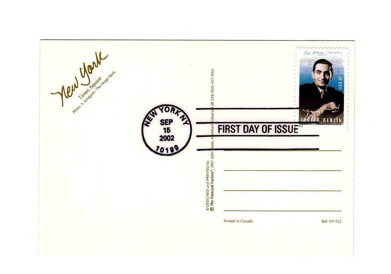 FDC PICTURE POSTCARD- COMPOSER & LYRICIST IRVING BERLIN- NY TIME SQUARE  BK13