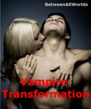 spjr Be A Vampire Transformation Ritual Sex Wealth Power Betweenallworld... - $159.00