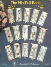THE MINI-PULL BOOK  - CROSS STITCH BOOKMARK LEAFLET - $6.88