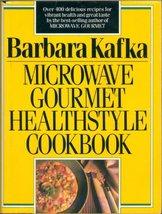 Microwave Gourmet Healthstyle Cookbook Kafka, Barbara - $2.96