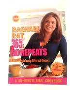 Rachael Ray 365 : No Repeats - A Year of Deliciously Different Dinners b... - $3.95