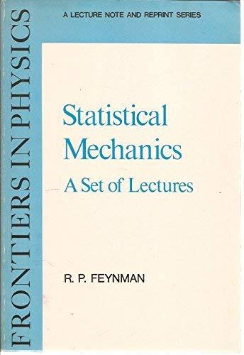 Primary image for Statistical Mechanics: A Set Of Lectures (Frontiers in Physics) Richard P. Feynm