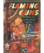 FLAMING GUNS aka CHENANGO PASS - Burt Arthur - Western - 1950 STAR GUIDA... - $6.00