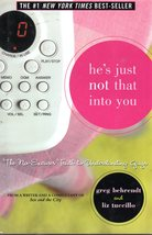 He's Just Not that Into You By Greg Behrendt & Liz Tuccillo - $5.95