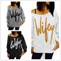 Thick Women Fashion Wifey Print Women's Shoulder Long Sleeve Sweatshirt Top USA