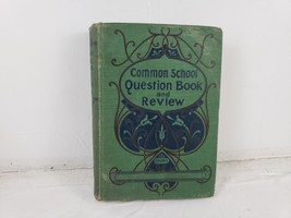 1906 Common School Question Book and Review - $11.76