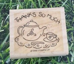 Stampin Up Rubber Stamp 1996 Thanks So Much Tea Party Cup  - $10.39
