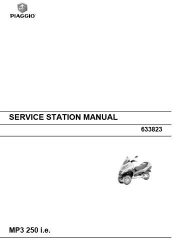Piaggio MP3 250 ie Repair Workshop Service Manual 2007 2008 2009 2010 FREE S&H