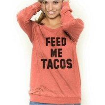 Funny Feed Me Tacos Cute Mexican Food Joke Vintage Fashion T - $14.00