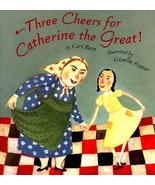Three Cheers for Catherine The Great! DK Publishing - $49.45