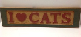 I Love Cats Farmhouse Country Shabby Rustic Decor Wood Sign Plaque - Vin... - £13.86 GBP