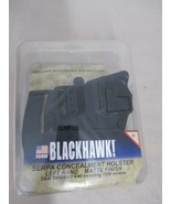 LEFT Blackhawk SERPA CQC Holster Matte S&W 5900/4000 9/40 Incldng TSW 41... - $19.99
