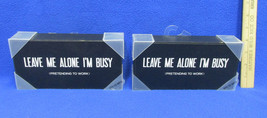 2 Leave Me Alone Im Busy Wood Plaques Black & White NWT Contemporary Office - $11.87