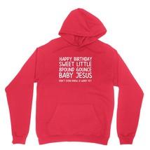 Happy Birthday Baby Jesus Shirt Sweet Little Unisex Red Hoodie Sweatshirt - $24.95+