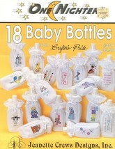 18 Baby Bottles One Nighters Jeanette Crews Cross Stitch Pattern Leaflet - $3.57