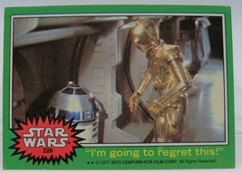 1977 Star Wars Series Four (Green Border) Trading Card #220 C-3PO and R2-D2 - $0.98
