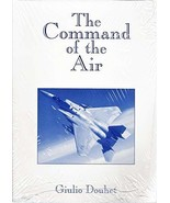 The Command of the Air (USAF Warrior Studies) [Paperback] Giulio Douhet - $17.82