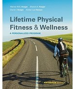 Lifetime Physical Fitness and Wellness [Hardcover] Hoeger, Wener W.K.; H... - $139.95
