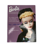 Barbie Doll Fashion Volume I 1956-1967 Sarah Sink Eames Collector Refere... - $98.99