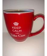 keep calm and take care Red coffee mug 8 oz collectible cup tea hot choc... - $22.76