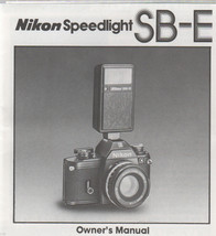 """Nikon Speedlight SB-E  4""""X4"""" Owner's Manual 1 page fold out - $5.00"""