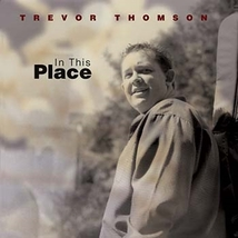 In This Place by Trevor Thomson