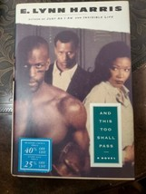And This Too Shall Pass by E. Lynn Harris (1996, Hardcover) - $18.80