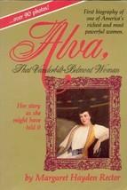 Alva, That Vanderbilt-Belmont Woman Margaret Hayden Rector - $5.34