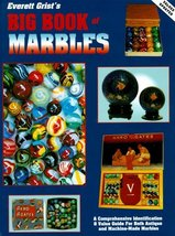 Everett Grist's Big Book of Marbles: A Comprehensive Identification & Va... - £7.48 GBP