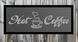 Hot Coffee Quote Silver Frosted Etched Glass Vinyl Wall Sticker Decal - $19.99+
