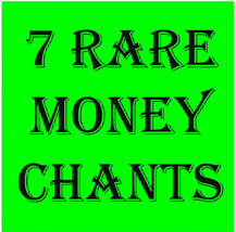 Free Gift W $49! 7 Rare Money Chants!! Call Forth High Magick Scholar Magick - $0.00