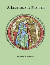 A Lectionary Psalter (Keyboard / Guitar Accompaniment) by John Schiavone