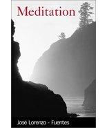 Meditation by Jose Lorenzo-Fuentes - Paperback - Like New - $5.75
