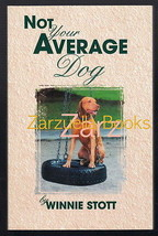 Not Your Average Dog : Life With Vizslas  Vizsla : W Stott : New Softcov... - $39.95