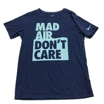 Nike Dry Fit Shirt Boys Size L Large Youth Navy Blue Tee MAD AIR DON'T C... - $17.83