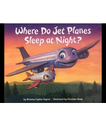 Where Do Jet Planes Sleep At Night? Children's Picture Book - $9.99