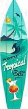 SUMMER TROPICAL BAR METAL NOVELTY SURFBOARD SIGN - $12.99