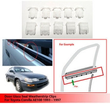 10X Door Glass Seal Weatherstrip Clips For Toyota Corolla AE100 AE 100 1993-1997 - $11.30