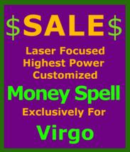 Billionaire Customized High Magick for Virgo & Money Love Protection Spell - $119.50