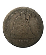 1876 Seated Liberty Quarter Coin Lot# F 509 - £12.89 GBP