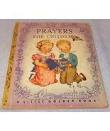 Little Golden Book Prayers for Children #5 1942 Rachel Taft Dixon B Copy - $11.95