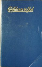 Confidence in God [Paperback] [Jan 01, 1965] FROM THE  NOTES , INSTUCTIONS AND L