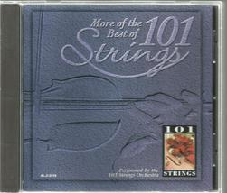 MORE  OF  THE  BEST  OF  * 101  STRINGS  ORCHESTRA *   CD  - $3.00