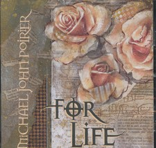 FOR LIFE by Michael John Poirier