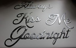 Always Kiss Me Goodnight Silver Words Metal Wall Art Accents - $36.62